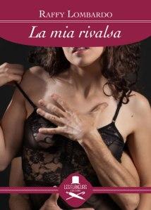 La mia rivalsa - Raffy Lombardo