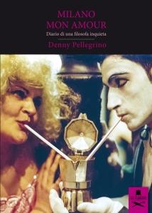 Milano mon amour - Denny Pellegrino