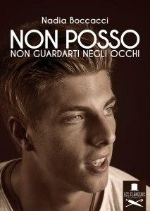 Non posso non guardarti negli occhi - Nadia Boccacci