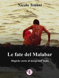 Le fate del Malabar - Nicola Tenani