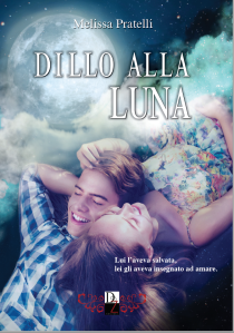 DILLO ALLA LUNA COVER